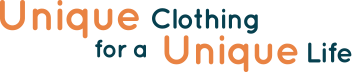Unique Clothing for a Unique Life